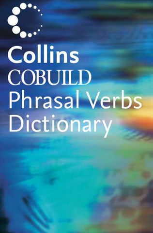 Livre ISBN 0007134029 Collins Cobuild Dictionary Of Phrasal Verbs 2nd Edition (Collins)