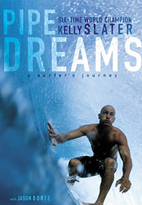Magazine0060096292 Pipe Dreams: A Surfer's Journey