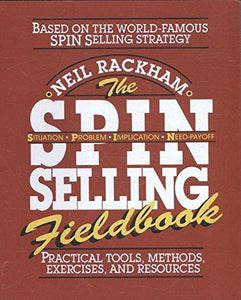 Livre ISBN 0070522359 The SPIN Selling Fieldbook: Practical Tools, Methods, Exercises and Resources