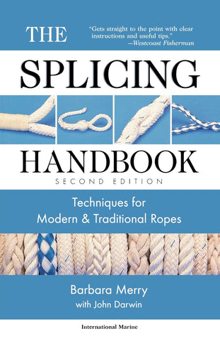 Livre ISBN 0071354387 The Splicing Handbook: Techniques for Modern and Traditional Ropes, Second Edition (Barbara Merry)