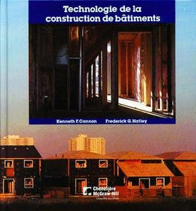Livre ISBN 0075485354 Technologie de la construction de bâtiments (Kenneth F. Cannon)