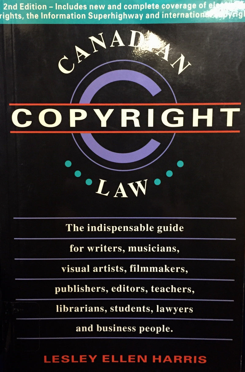 Livre ISBN 007552547X Canadian copyright law (Lesley Ellen Harris)