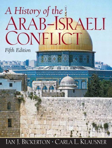Livre ISBN 013222335X A History of the Arab-Israeli Conflict (5th Edition)