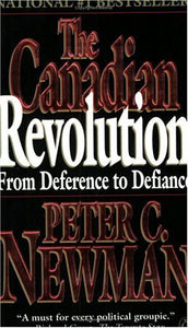 Livre ISBN 0140248943 The Canadian Revolution: From Deference to Defiance (Peter C. Newman)