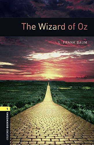 Livre ISBN 0194789268 Oxford Bookworms Library, New Edition: Level 1 (400 headwords) The Wizard of Oz (Jennifer Bassett)