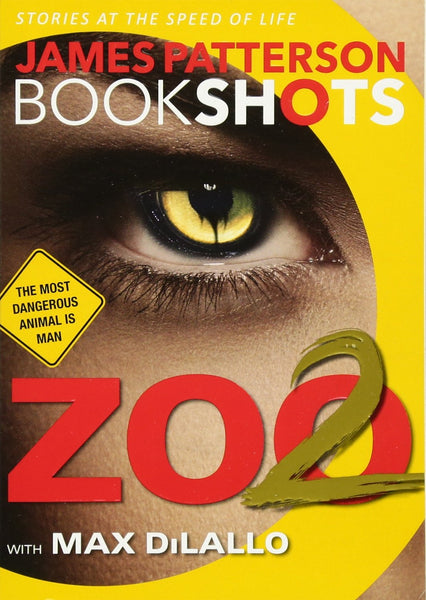Livre ISBN 0316317128 Zoo 2 : The most dangerous animal is man (James Patterson)
