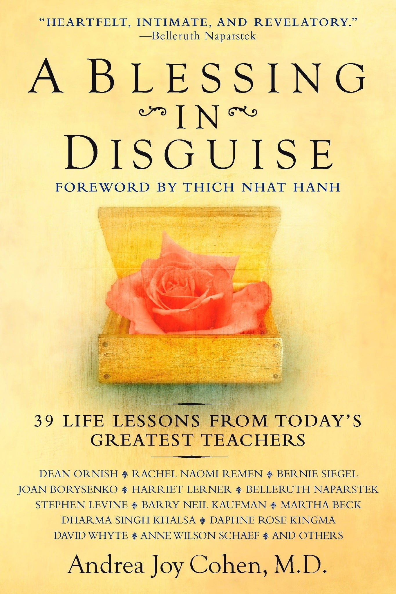 Livre ISBN 0425219666 A Blessing in Disguise: 39 Life Lessons from Today's Greatest Teachers (Andrea Joy Cohen M.D.)