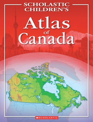 Livre ISBN 0439974348 Scholastic Children's Atlas of Canada