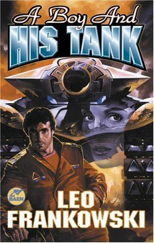 Livre ISBN 0671578502 A Boy And His Tank (Leo Frankowski)