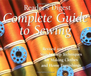 Livre ISBN 0888502478 Complete Guide to Sewing : Step-By-Step Techniques for Making Clothes and Home Furnishings