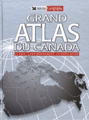 Livre ISBN 0888507747 Grand atlas du Canada