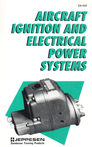 Livre ISBN 0891000631 Aircraft Ignition and Electrical Power Systems