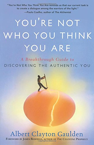 Livre ISBN 1416583793 You're Not Who You Think You Are: A Breakthrough Guide to Discovering the Authentic You (Albert Clayton Gaulden)