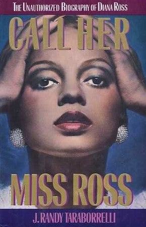 Livre ISBN 1559720069 Call Her Miss Ross: The Unauthorized Biography of Diana Ross (J. Randy Taraborrelli)