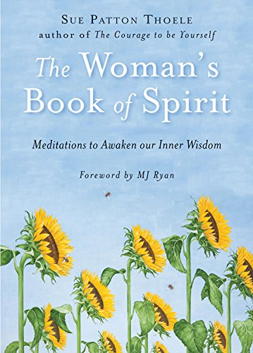 Livre ISBN 1573242640 The Woman's Book Of Spirit: Meditations to Awaken Our Inner Wisdom (Sue Patton Thoele)