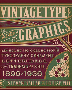 Livre ISBN 1581158920 Vintage Type and Graphics: An Eclectic Collection of Typography, Ornament, Letterheads, and Trademarks from 1896 to 1936 (Steven Heller)