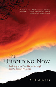 Livre ISBN 1590305590 The Unfolding Now: Realizing Your True Nature through the Practice of Presence (A. H. Almaas)