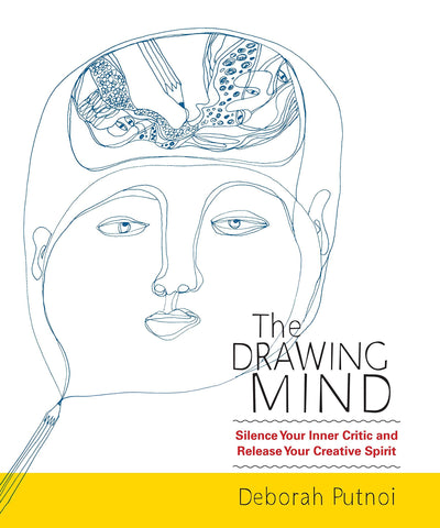 Livre ISBN 159030943X The Drawing Mind: Silence Your Inner Critic and Release Your Creative Spirit (Deborah Putnoi)