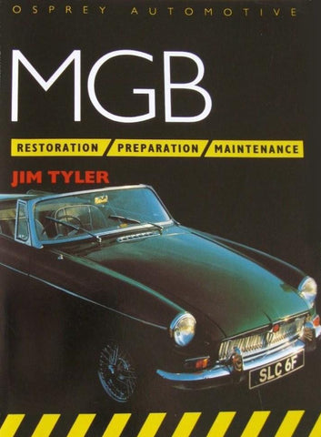 Livre ISBN 1855321904 MGB : Restoration – Preparation – Maintenance (Jim Tyler)