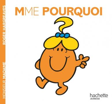 Livre ISBN 2012248217 Monsieur Madame : Mme Pourquoi (Roger Hargreaves)