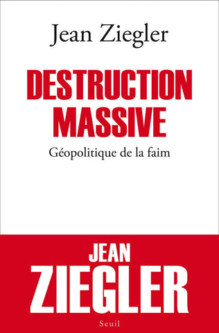 Livre ISBN 202106056X Destruction massive : Géopolitique de la faim (Jean Ziegler)