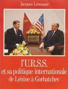 Livre ISBN 220031065X L'U.R.S.S. et sa politique internationale de Lénine à Gorbatchev (Jacques Lévesque)