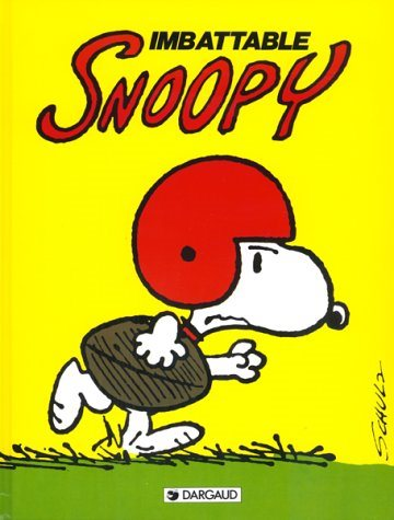 Livre ISBN 220502499X Snoopy # 4 : Imbattable Snoopy (Charles M. Schulz)