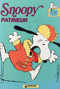 Livre ISBN 2205025813 Snoopy : Snoopy patineur (Charles M. Schulz)