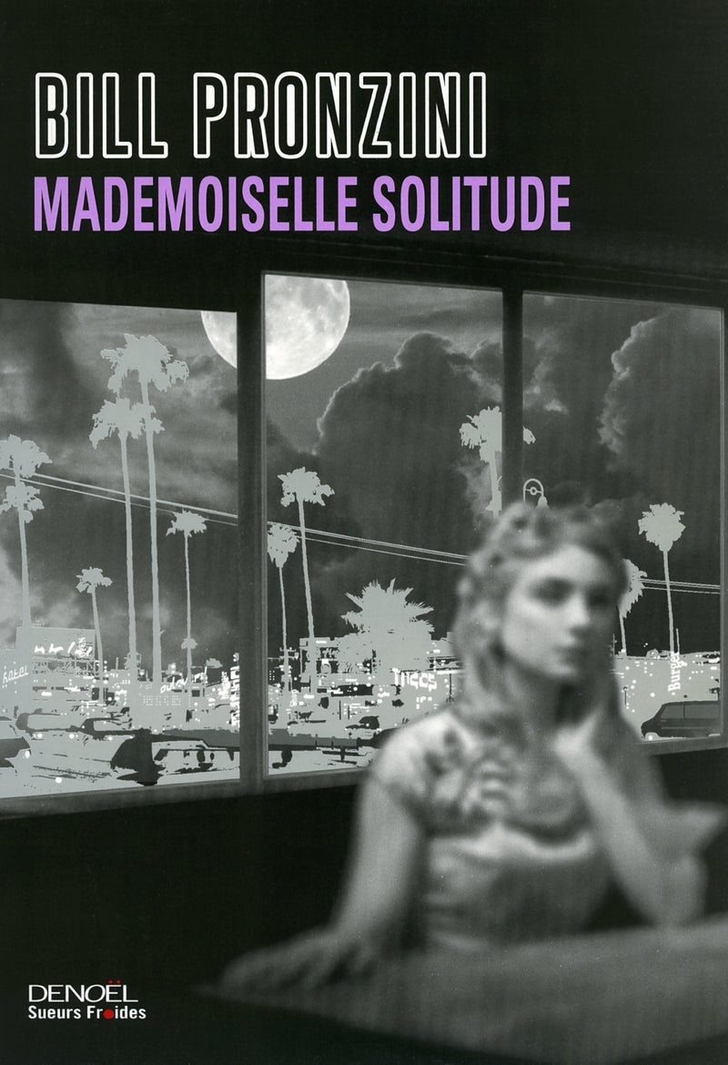 Livre ISBN 2207115984 Mademoiselle solitude (Bill Pronzini)