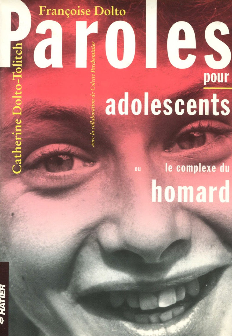 Livre ISBN 2218024756 Paroles pour adolescents : Le complexe du homard (Catherine Dolto-Tolitch)