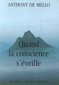 Livre ISBN 2220034410 Quand la conscience s'éveille (Anthony De Mello)