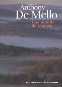 Livre ISBN 2220046311 Une minute de sagesse (Anthony De Mello)