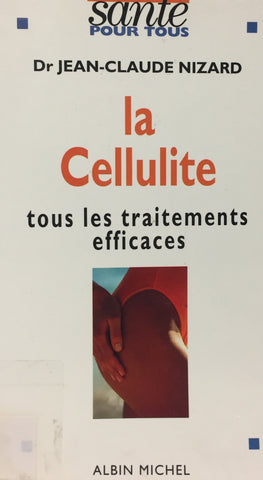Livre ISBN 2226069097 La cellulite (Dr Jean-Claude Nizard)