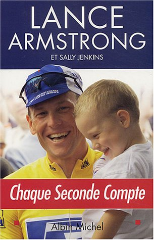 Livre ISBN 222614207X Chaque seconde compte (Lance Armstrong)