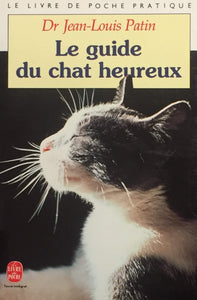 Livre ISBN 2253059978 Le guide du chat heureux (Dr Jean-Louis Patin)