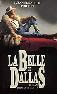 Livre ISBN 2258028663 La belle de Dallas (Susan Elizabeth Phillips)