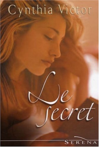 Livre ISBN 2258070678 Le secret (Cynthia Victor)