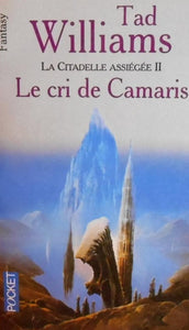 Livre ISBN 2266098292 La citadelle assiégée # 2 : Le cri de Camaris (Tad Williams)