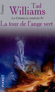 Livre ISBN 2266107763 La citadelle assiégée # 4 : La tour de l'ange vert (Tad Williams)