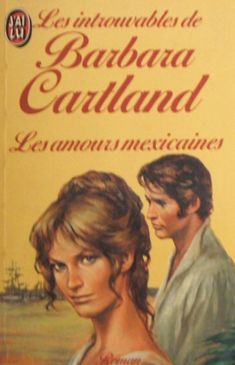 Livre ISBN 2277210528 Les amours mexicaines (Barbara Cartland)
