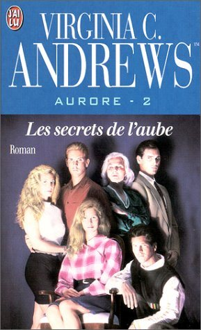 Livre ISBN 2290303917 Les secrets de l'aube # 2 : Aurore 2 (Virginia C. Andrews)