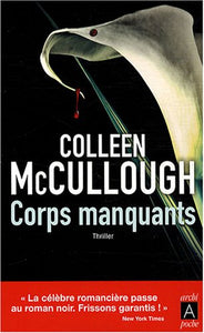 Livre ISBN 235287081X Corps manquants (Colleen McCullough)