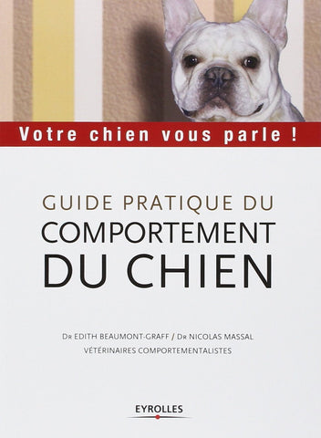 Livre ISBN 2708136372 Guide pratique du comportement du chien (Dr Edith Beaumont-Graff)
