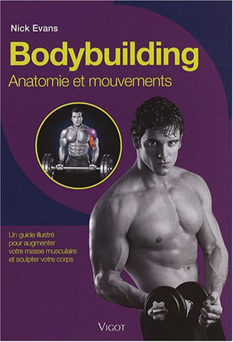 Livre ISBN 271141888X Bodybuilding : Anatomie en mouvements (Nick Evans)