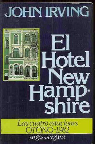 Livre ISBN 2724213971 L'Hôtel New Hampshire (John Irving)