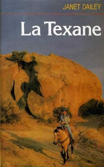 Livre ISBN 2724218035 La texane (Janet Dailey)