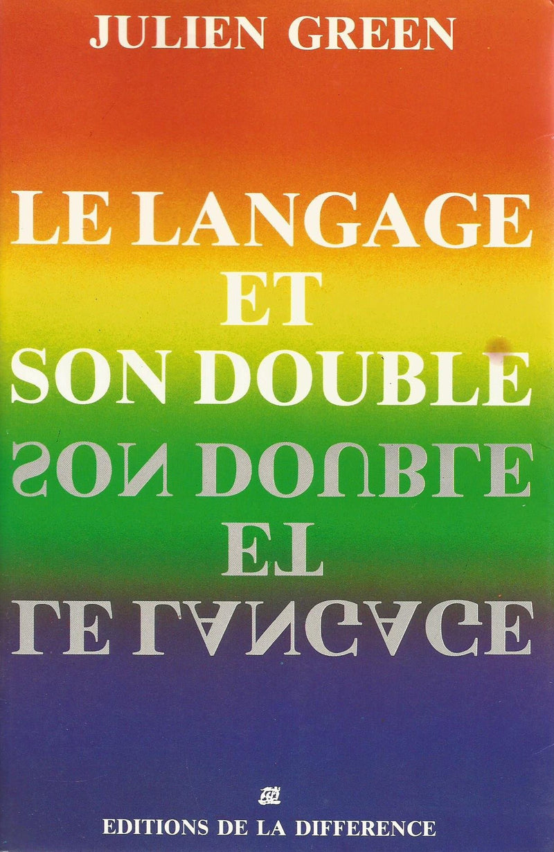 Livre ISBN 2729101853 Le language et son double (Julien Green)
