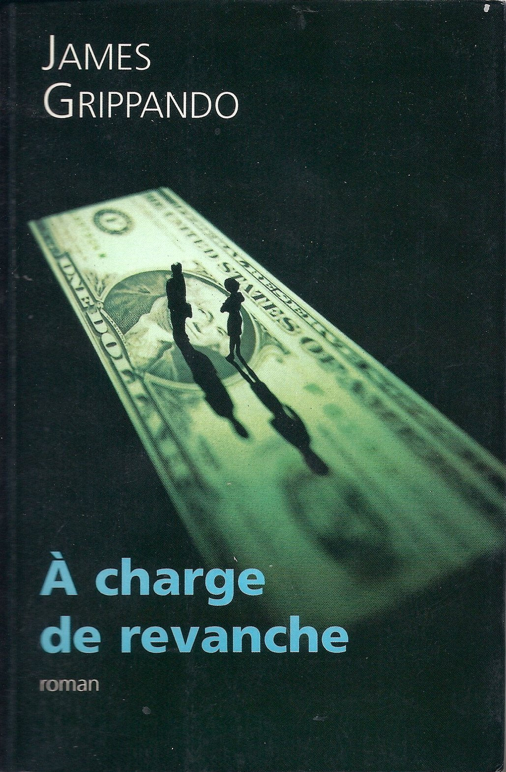 Livre ISBN 2744135585 À charge de revanche (James Grippando)