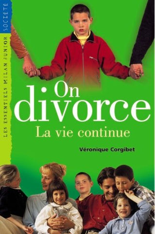 Livre ISBN 274590423X On divorce, la vie continue (Véronique Corgibet)