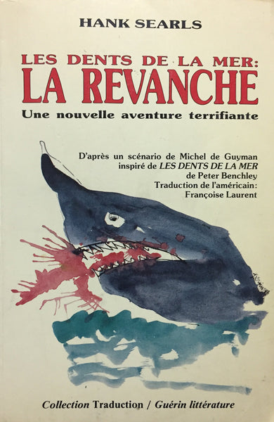 Livre ISBN 276012018X Les dents de la mer : La revanche (Hank Searls)